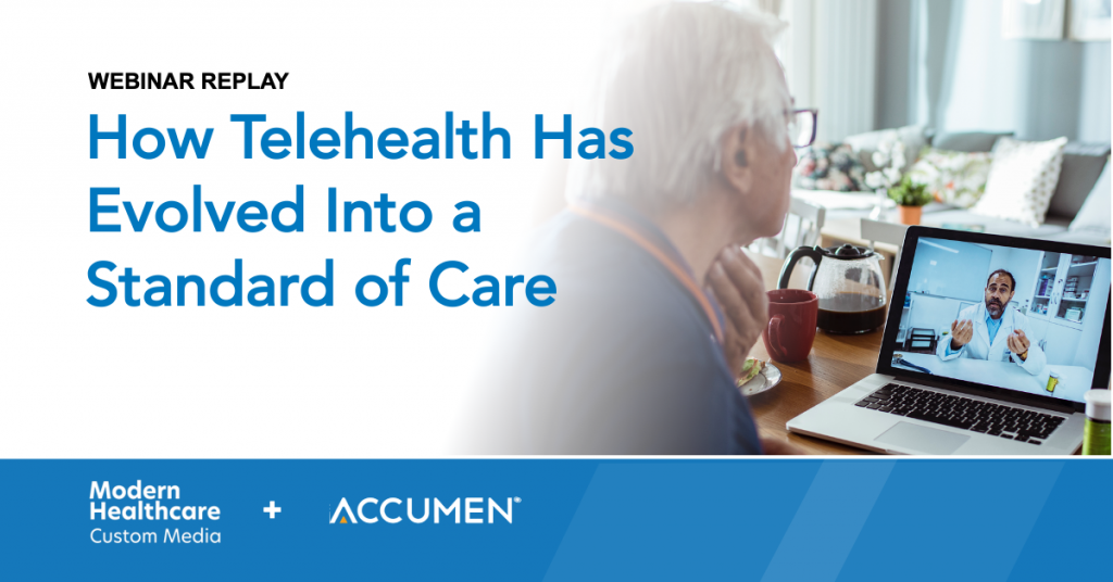 Webinar Replay - How Telehealth Has Evolved Into a Standard of Care